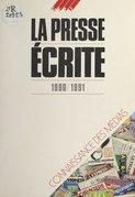 La Presse écrite (1990-1991)