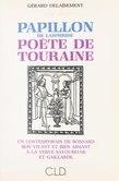 Papillon de Lasphrise, poète de Touraine