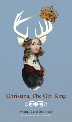 Christina, The Girl King