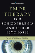 EMDR Therapy for Schizophrenia and Other Psychoses
