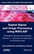 Digital Signal and Image Processing using MATLAB, Volume 3