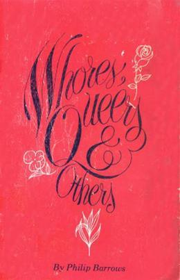 Whores, Queers and Others