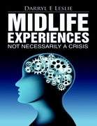 Midlife Experiences: Not Necessarily a Crisis