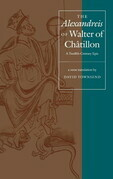 "The ""Alexandreis"" of Walter of Chatilon: A Twelfth-Century Epic"