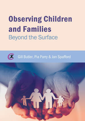 Observing Children and Families: Beyond the Surface
