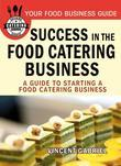 Success In the Food Catering Business