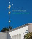 Henri Matisse - La Chapelle de Vence