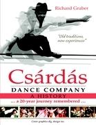 Csárdás Dance Company: A History