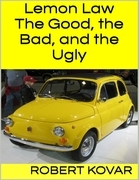 Lemon Law: The Good, the Bad, and the Ugly