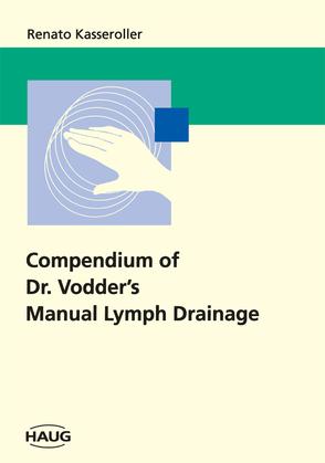 Compendium of Dr. Vodder's Manual Lymph Drainage