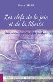 Les clés de la joie et de la liberté