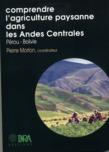 Comprendre l'agriculture paysanne dans les Andes Centrales (Pérou-Bolivie)
