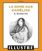 La dame aux camélias (Illustré)