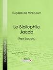 Le Bibliophile Jacob