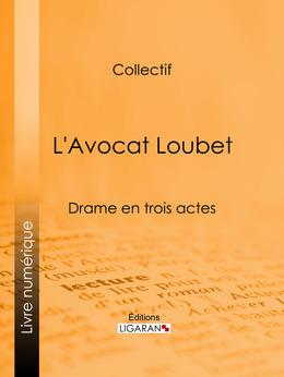 L'Avocat Loubet