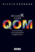 De los K a los QOM