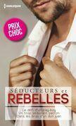 Séducteurs & rebelles