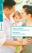 Un tendre engagement - Une famille idéale