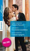 Fiancés d'un soir - Un contrat scandaleux - L'amant espagnol