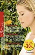 Les orangers de Paradiso - La vengeance d'un Rossellini - Un troublant rival