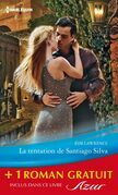 La tentation de Santiago Silva - Amoureuse sur contrat