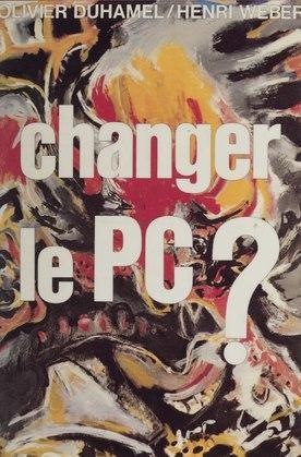 Changer le P.C. ?
