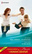 Mère, médecin et amoureuse - Le lien secret - Dilemme pour un médecin