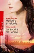 Héritière et rebelle + Le sourire de Jennie