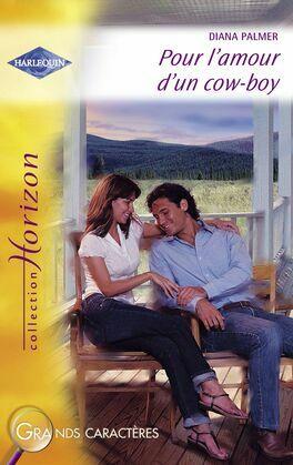 Pour l'amour d'un cow-boy (Harlequin Horizon)