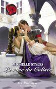 La rose du Colisée (Harlequin Les Historiques)