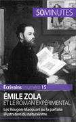 Émile Zola et le roman expérimental