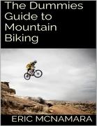 The Dummies Guide to Mountain Biking
