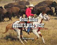 Great Rides of Today's Wild West