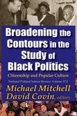 Broadening the Contours in the Study of Black Politics: Citizenship and Popular Culture