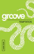 Groove: Temptation Leader Guide