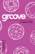 Groove: Character Leader Guide
