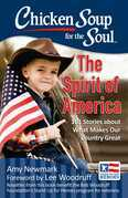 Chicken Soup for the Soul: The Spirit of America