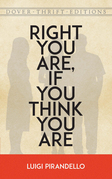 Right You Are, If You Think You Are