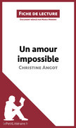 Un amour impossible de Christine Angot (Fiche de lecture)
