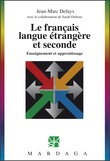 Le français, langue étrangère et seconde