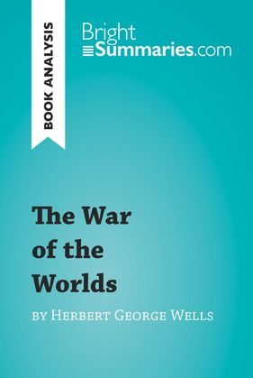 Book Analysis: The War of the Worlds by Herbert George Wells