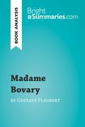 Book Analysis: Madame Bovary by Gustave Flaubert