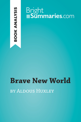 Book Analysis: Brave New World by Aldous Huxley