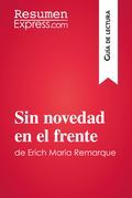 Sin novedad en el frente de Erich Maria Remarque (Guía de lectura)