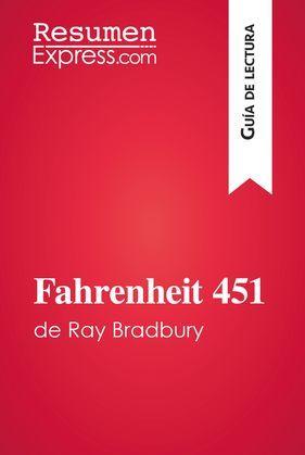 Fahrenheit 451 de Ray Bradbury (Guía de lectura)