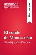 El conde de Monte-Cristo de Alexandre Dumas (Guía de lectura)