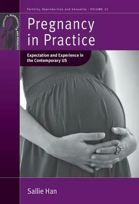 Pregnancy in Practice: Expectation and Experience in the Contemporary US