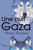 Une nuit à Gaza