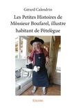 Les Petites Histoires de Môssieur Boufarel, illustre habitant de Pètelègue