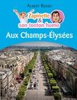 Zapinette et son tonton homo aux Champs-Élysées